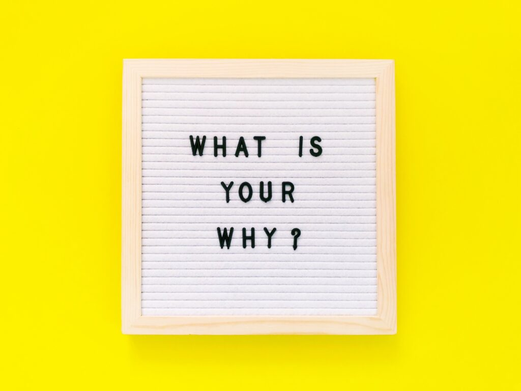 Revisit your why when business is slow.